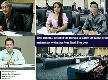 FMS personnel attended the meeting to clarify the filling of the performance evaluation form Fiscal Year 2021