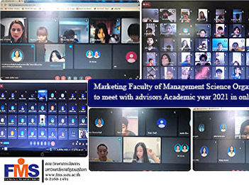 Marketing Faculty of Management Science Organize activities to meet with advisors Academic year 2021 in online format